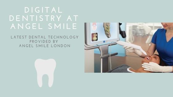 Digital dentistry at Angel Smile London